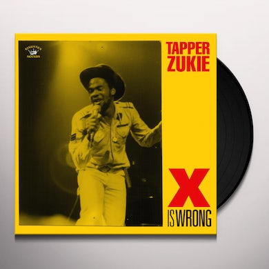 Tapper Zukie X IS WRONG Vinyl Record