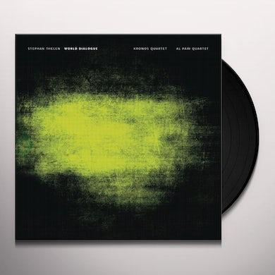 Stephan Thelen WORLD DIALOGUE Vinyl Record