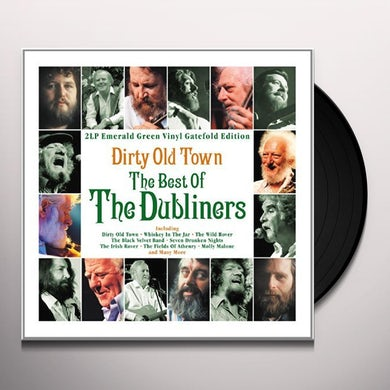 Dubliners DIRTY OLD TOWN: THE BEST OF Vinyl Record - UK Release