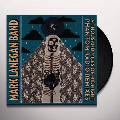 Mark Lanegan THOUSAND MILES OF MIDNIGHT-PHANTOM RADIO REMIXES Vinyl Record