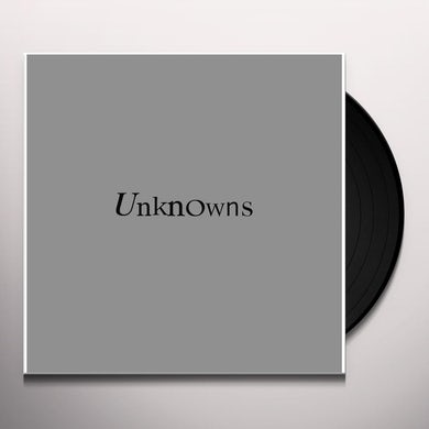 UNKNOWNS Vinyl Record