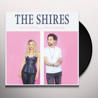 SHIRES ACCIDENTALLY ON PURPOSE Vinyl Record