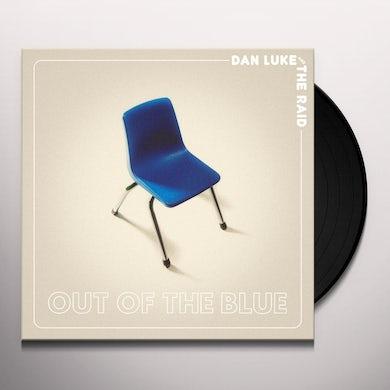 Dan Luke & Raid OUT OF THE BLUE Vinyl Record