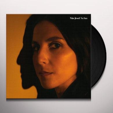 Nite Jewel  NO SUN Vinyl Record