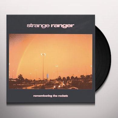 Strange Ranger REMEMBERING THE ROCKETS Vinyl Record