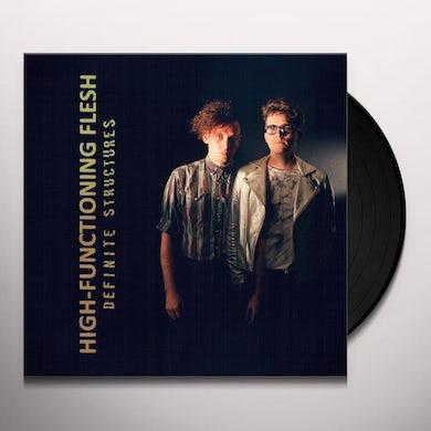 High-Functioning Flesh DEFINITE STRUCTURES Vinyl Record