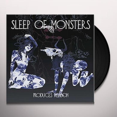 SLEEP OF MONSTERS PRODUCES REASON Vinyl Record