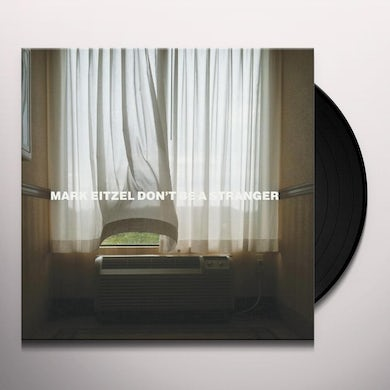 Mark Eitzel DON'T BE A STRANGER Vinyl Record - MP3 Download Included