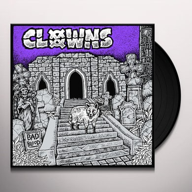 CLOWNS BAD BLOOD Vinyl Record