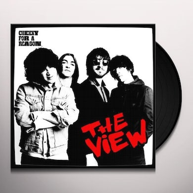 The View CHEEKY FOR A REASON (UK) (Vinyl)