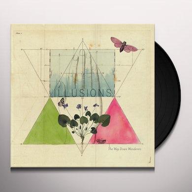 Way Down Wanderers ILLUSIONS Vinyl Record