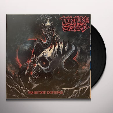 Torture Squad FAR BEYOND EXISTENCE Vinyl Record