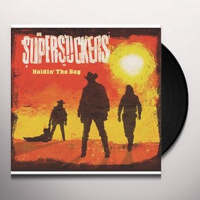 Supersuckers HOLDIN' THE BAG Vinyl Record