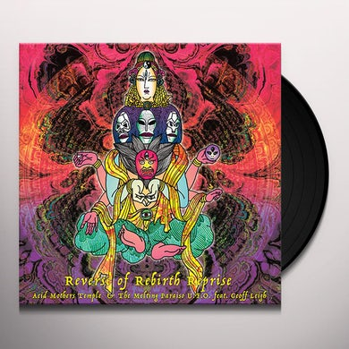 Acid Mothers Temple & Melting Paraiso U.F.O. Reverse Of Rebirth Reprise Vinyl Record
