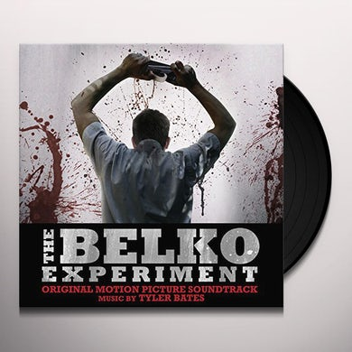 Tyler Bates BELKO EXPERIMENT - Original Soundtrack Vinyl Record