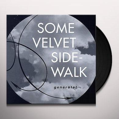 Some Velvet Sidewalk GENERATE Vinyl Record