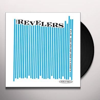 REVELERS PLAY THE SWAMP POP CLASSICS VOL. 1 Vinyl Record