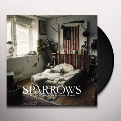 Sparrows LET THE SILENCE STAY WHERE IT WAS Vinyl Record