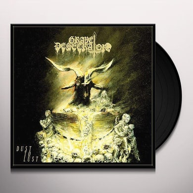 Grave Desecrator DUST TO LUST Vinyl Record