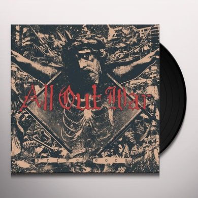 All Out War DYING GODS Vinyl Record