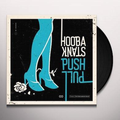Hoobastank PUSH PULL Vinyl Record