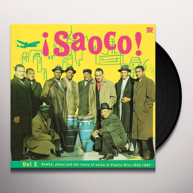 Saoco: Bomba Plena & The Roots Of Salsa In 2 / Var Vinyl Record