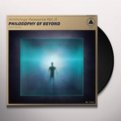 Dean Hurley ANTHOLOGY RESOURCE VOL. II: PHILOSOPHY OF BEYOND Vinyl Record