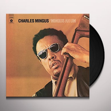 Charles Mingus MINGUS AH HUM: SPECIAL EDITION Vinyl Record - Deluxe Edition, Gatefold Sleeve, Limited Edition
