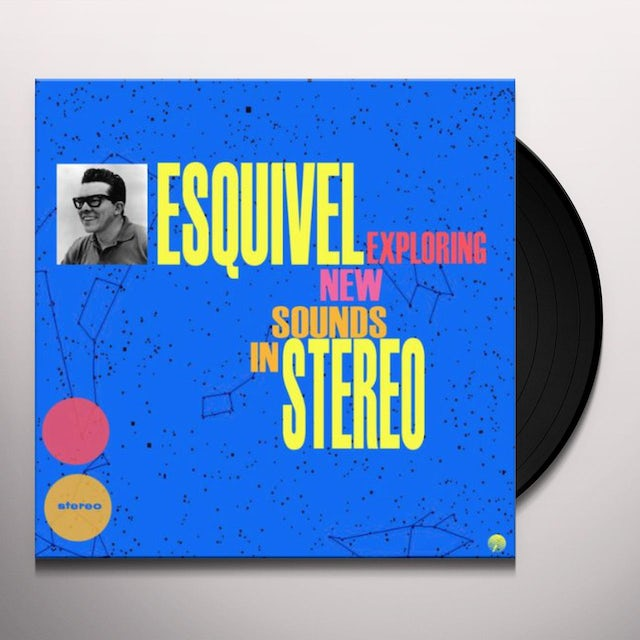 Juan Garcia Esquivel & His Orchestra EXPLORING NEW SOUNDS IN STEREO Vinyl Record - 180 Gram Pressing, Spain Release