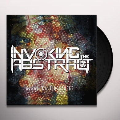 INVOKING THE ABSTRACT AURAL KALIEDOSCOPES Vinyl Record