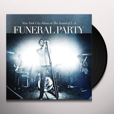 Funeral Party NEW YORK CITY MOVES TO THE SOUTH Vinyl Record