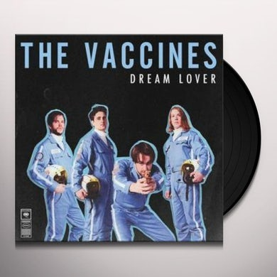 The Vaccines DREAM LOVER Vinyl Record