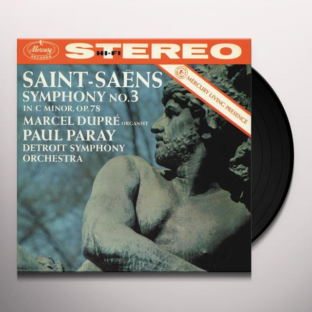 SAINT-SAENS / DUPRE / PARAY / DETROIT SYMPHONY ORC SYMPHONY NO 3 IN C MINOR OP 78 - ORGAN Vinyl Record