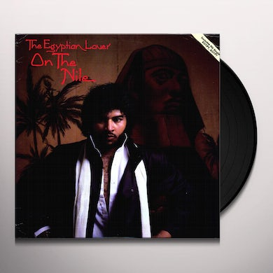 Egyptian Lover ON THE NILE Vinyl Record