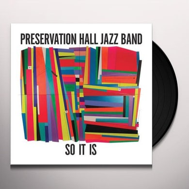 Preservation Hall Jazz Band SO IT IS Vinyl Record