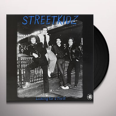 Streetkidz LOOKING FOR A THRILL Vinyl Record