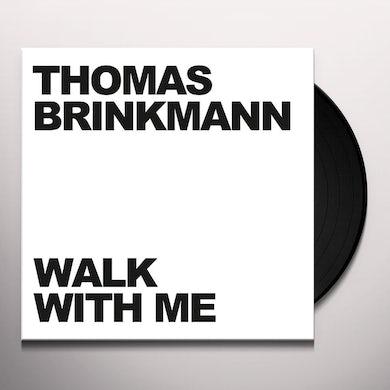 Thomas Brinkmann WALK WITH ME Vinyl Record