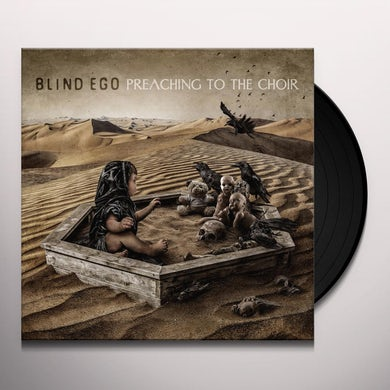 BLIND EGO PREACHING TO THE CHOIR Vinyl Record