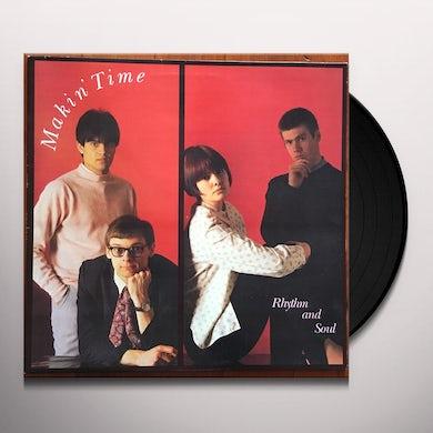 Makin' Time RHYTHM & SOUL Vinyl Record