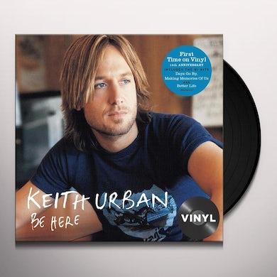 Keith Urban BE HERE Vinyl Record