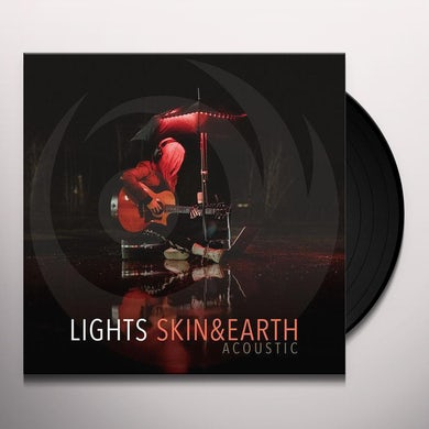 Lights SKIN & EARTH: ACOUSTIC Vinyl Record