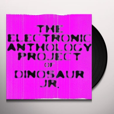 ELECTRONIC ANTHOLOGY PROJECT OF DINOSAUR JR Vinyl Record