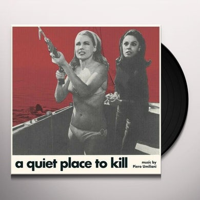 Piero Umiliani QUIET PLACE TO KILL (PARANOIA) Vinyl Record