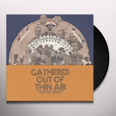 GATHERED OUT OF THIN AIR Vinyl Record