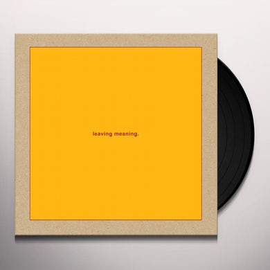 LEAVING MEANING. Vinyl Record