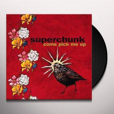 Superchunk COME PICK ME UP Vinyl Record
