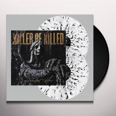 Killer Be Killed RELUCTANT HERO (CLEAR W/ BLACK & WHITE SPLATTER) Vinyl Record