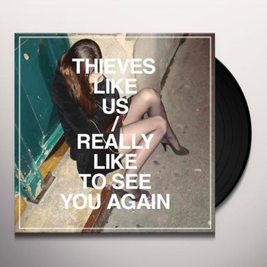 REALLY LIKE TO SEE YOU AGAIN Vinyl Record