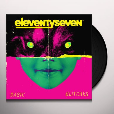 Eleventyseven BASIC GLITCHES Vinyl Record