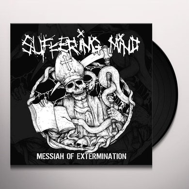 SUFFERING MIND MESSIAH OF EXTERMINATION Vinyl Record